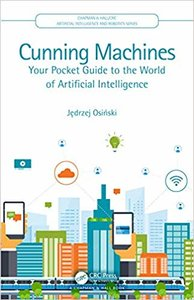 Cunning Machines: Your Pocket Guide to the World of Artificial Intelligence (Hardcover)-cover