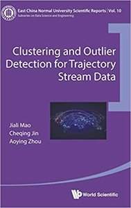 Clustering and Outlier Detection for Trajectory Stream Data-cover