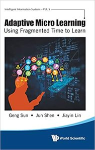 Adaptive Micro Learning - Using Fragmented Time to Learn-cover