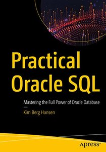 Practical Oracle SQL: Mastering the Full Power of Oracle Database-cover