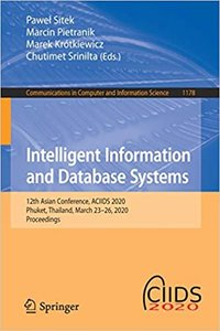 Intelligent Information and Database Systems: 12th Asian Conference, Aciids 2020, Phuket, Thailand, March 23-26, 2020, Proceedings-cover