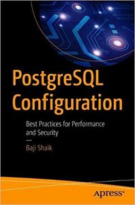 PostgreSQL Configuration: Best Practices for Performance and Security-cover