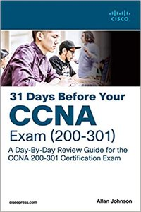 31 Days Before Your CCNA Exam: A Day-By-Day Review Guide for the CCNA 200-301 Certification Exam-cover