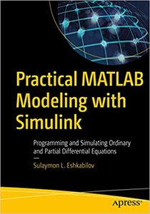 Practical MATLAB Modeling with Simulink: Programming and Simulating Ordinary and Partial Differential Equations-cover