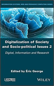Digitalization of Society and Socio-Political Issues 2: Digital, Information, and Research-cover