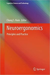 Neuroergonomics: Principles and Practice-cover