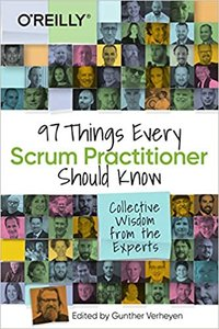 97 Things Every Scrum Practitioner Should Know: Collective Wisdom from the Experts-cover