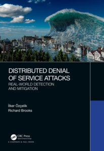 Distributed Denial of Service Attacks: Real-World Detection and Mitigation (Hardcover)-cover