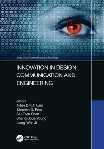 Innovation in Design, Communication and Engineering: Proceedings of the 8th Asian Conference on Innovation, Communication and Engineering (Acice 2019)-cover