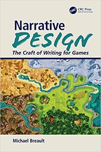 Narrative Design: The Craft of Writing for Games-cover