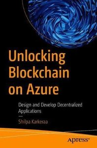 Unlocking Blockchain on Azure: Design and Develop Decentralized Applications-cover