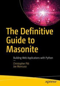 The Definitive Guide to Masonite: Building Web Applications with Python-cover