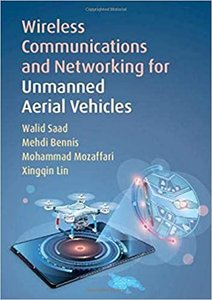 Wireless Communications and Networking for Unmanned Aerial Vehicles-cover