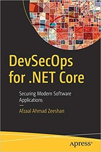 Devsecops for .Net Core: Securing Modern Software Applications-cover