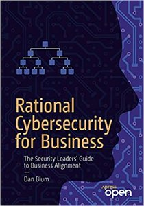 Rational Cybersecurity for Business: The Security Leaders' Guide to Business Alignment-cover