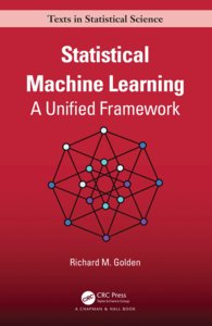 Statistical Machine Learning: A Unified Framework-cover