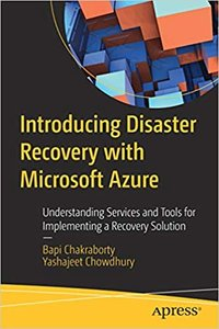Introducing Disaster Recovery with Microsoft Azure: Understanding Services and Tools for Implementing a Recovery Solution-cover