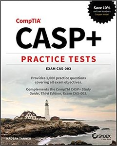 CASP+ Practice Tests 1st Edition by Nadean H. Tanner (Author)-cover