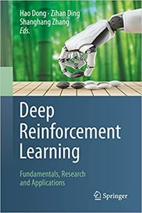 Deep Reinforcement Learning: Fundamentals, Research and Applications-cover