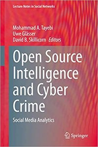Open Source Intelligence and Cyber Crime: Social Media Analytics-cover