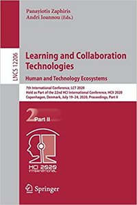 Learning and Collaboration Technologies. Human and Technology Ecosystems: 7th International Conference, Lct 2020, Held as Part of the 22nd Hci Interna-cover