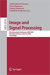 Image and Signal Processing: 9th International Conference, Icisp 2020, Marrakesh, Morocco, June 4-6, 2020, Proceedings-cover