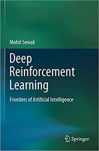Deep Reinforcement Learning: Frontiers of Artificial Intelligence