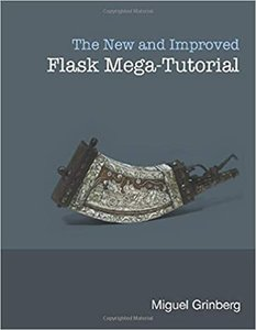 The New And Improved Flask Mega-Tutorial-cover