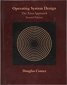 Operating System Design: The Xinu Approach, Second Edition-cover