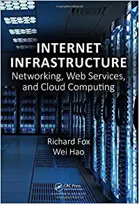 Internet Infrastructure: Networking, Web Services, and Cloud Computing-cover