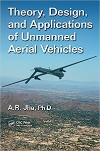 Theory, Design, and Applications of Unmanned Aerial Vehicles-cover