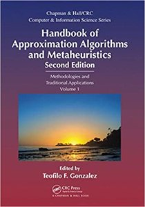Handbook of Approximation Algorithms and Metaheuristics: Methologies and Traditional Applications, Volume 1-cover