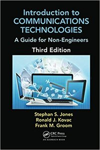 Introduction to Communications Technologies: A Guide for Non-Engineers, Third Edition-cover