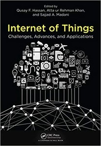 Internet of Things: Challenges, Advances, and Applications-cover