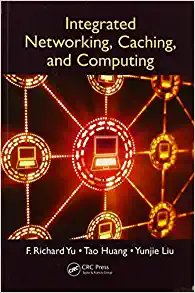 Integrated Networking, Caching, and Computing-cover