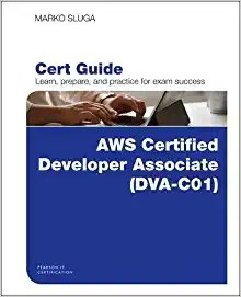 Aws Certified Developer - Associate (Dva-C01) Cert Guide-cover