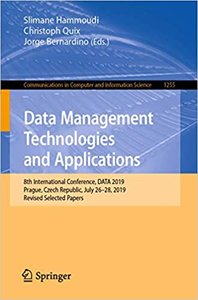 Data Management Technologies and Applications: 8th International Conference, Data 2019, Prague, Czech Republic, July 26-28, 2019, Revised Selected Pap-cover