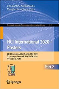 Hci International 2020 - Posters: 22nd International Conference, Hcii 2020, Copenhagen, Denmark, July 19-24, 2020, Proceedings, Part II-cover