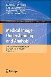 Medical Image Understanding and Analysis: 24th Annual Conference, Miua 2020, Oxford, Uk, July 15-17, 2020, Proceedings-cover