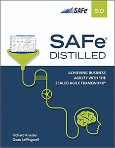 Safe 5.0 Distilled: Achieving Business Agility with the Scaled Agile Framework-cover