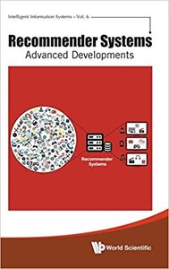 Recommender Systems: Advanced Developments-cover