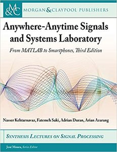 Anywhere-Anytime Signals and Systems Laboratory: From MATLAB to Smartphones, Third Edition-cover
