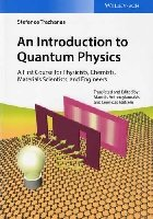 An Introduction to Quantum Physics: A First Course for Physicists, Chemists, Materials Scientists, and Engineers (Paperback)-cover