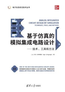 Analog Integrated Circuit Design by Simulation: Techniques, Tools, and Methods-cover