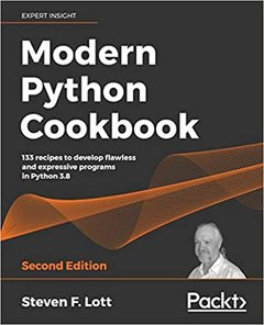 Modern Python Cookbook - Second Edition: 133 recipes to develop flawless and expressive programs in Python 3.8-cover