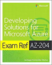 Exam Ref Az-204 Developing Solutions for Microsoft Azure-cover