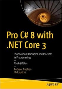Pro C# 8 with .Net Core 3: Foundational Principles and Practices in Programming-cover