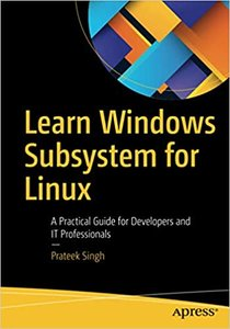 Learn Windows Subsystem for Linux: A Practical Guide for Developers and It Professionals-cover