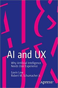 AI and UX: Why Artificial Intelligence Needs User Experience-cover