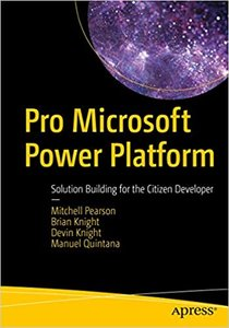 Pro Microsoft Power Platform: Solution Building for the Citizen Developer-cover